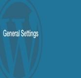 طراحی و ساخت وب سایت  – درس ۷: تنظیمات عمومی وردپرس